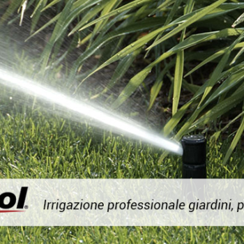 irritol 1 350x350 - Irritrol reinventa il modo di irrigare i vostri giardini - ThermoIgienica s.r.l.